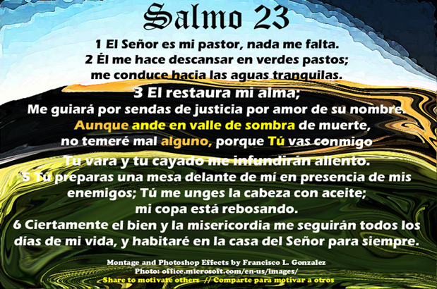 Psalm 23 1 6 NIV http://christianspanish.net/